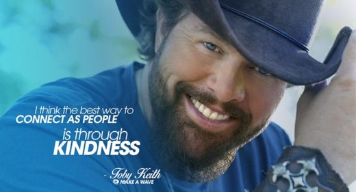Toby Keith Make a Wave Kindness Ambassador